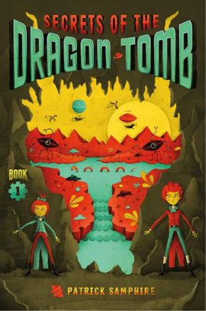 Debut Club: An Interview with Patrick Samphire, author of SECRETS OF THE DRAGONTOMB
