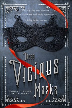 Debut club: Interview with Kelly Zekas and Tarun Shanker, authors of THESE VICIOUS MASKS