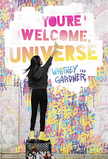Whitney Gardner small Youre-Welcome-Universe