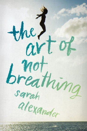 Debut Club: Author Sarah Alexander on THE ART OF NOT BREATHING