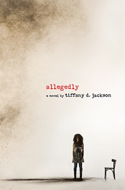 Allegedly - medium - Tiffany Jackson
