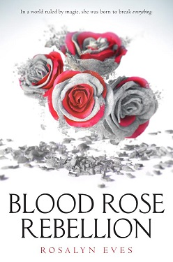 blood-rose-rebellion-new-medium-rosalyn-eves
