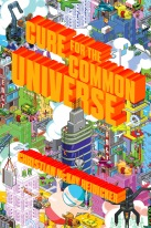Front Cover - Cure for the Common Universe