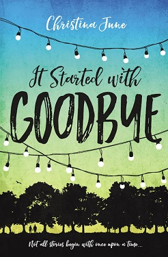 It Started with Goodbye  MEDIUM Christina June