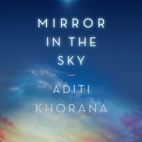 The Debut Club: Aditi Khorana chats about THE MIRROR IN THE SKY
