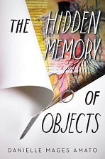 The Hidden Memory of Objects -small Danielle Mages Amato