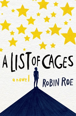 A LIST OF CAGES medium Robin Roe