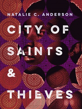 City of Saints & Thieves -medium Natalie C Anderson
