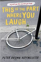 Debut Club: Peter Brown Hoffmeister Opens Up about THIS IS THE PART WHERE YOU LAUGH