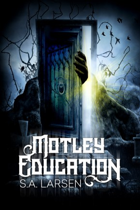Debut Club: S.A. Larsen Talks MOTLEY EDUCATION